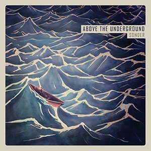 Above The Underground – Sonder