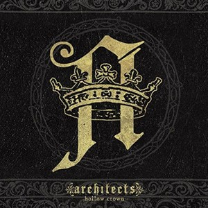 Architects – Hollow Crown