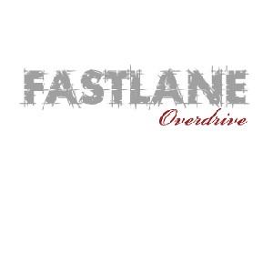 Fastlane – Overdrive