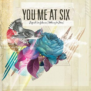 You Me At Six – Liquid Confidence
